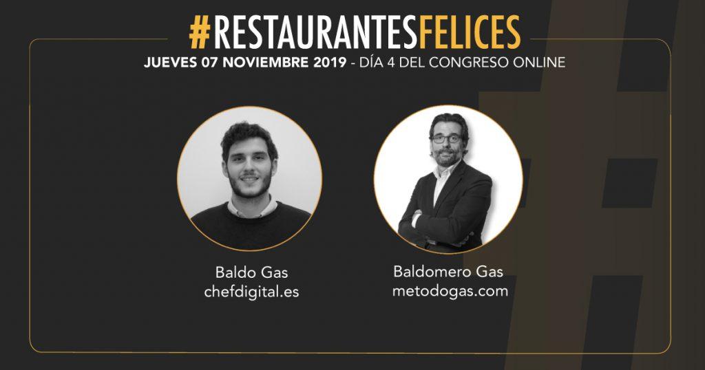 Baldo y Baldomero Gas, ponentes en el cierre del congreso digital Restaurantes Felices.